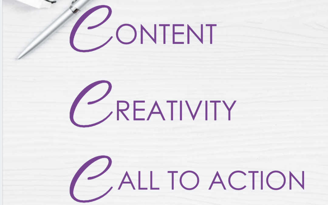 The 3 C's your campaign needs: Content, Creativity and Call to Action